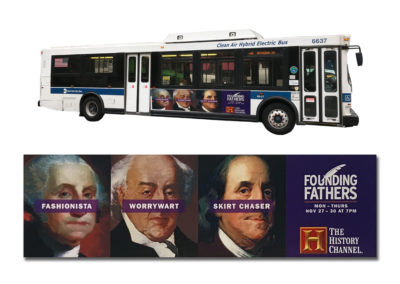 Outdoor advertising for a show on The History Channel called Founding Fathers